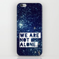 we are not alone - for iphone iPhone & iPod Skin