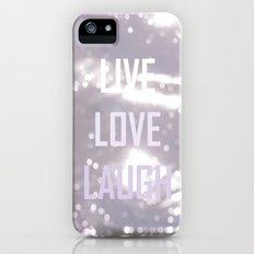Live Love Laugh iPhone (5, 5s) Slim Case