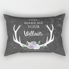 Make me your villain - The Darkling quote - Leigh Bardugo - Grey Rectangular Pillow