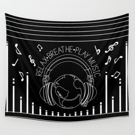 Relax. Breathe. Play Music Wall Tapestry