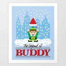 The Legend of Buddy Art Print