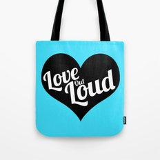Love Out Loud - Black & White Tote Bag