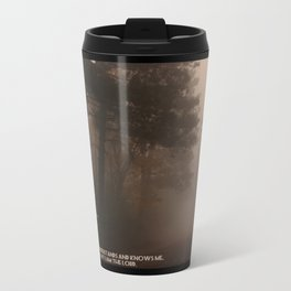 Jeremiah 9 , Know that I am the Lord Metal Travel Mug