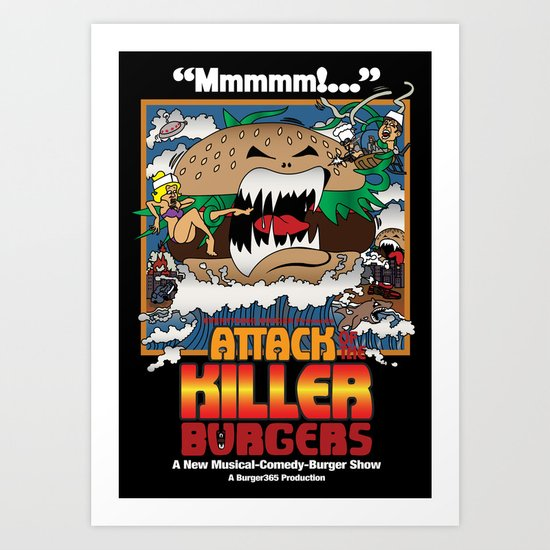 Attack of the Killer Burgers Art Print