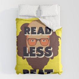 Read Less Beat - Allen Ginsberg Duvet Cover