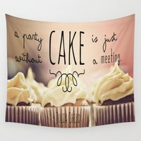 cake Wall Tapestries featuring Cake by Alyssa Love