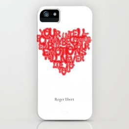 Roger Ebert Quote iPhone Case