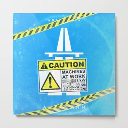 Caution machines at work Metal Print