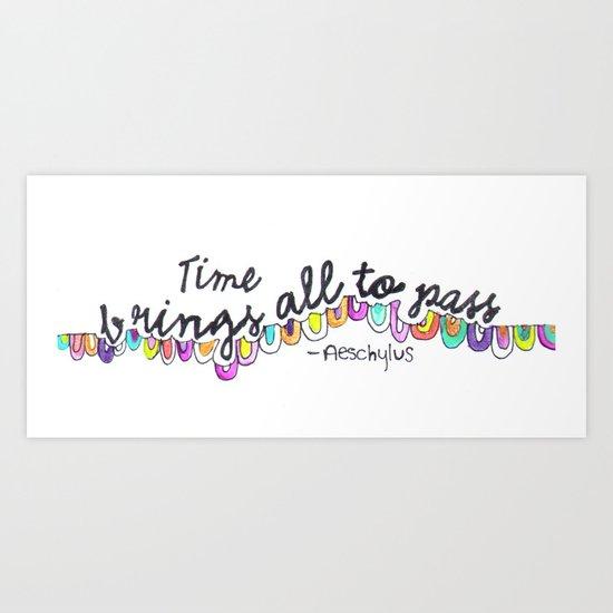 All things pass Art Print