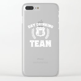 Day Drinking Team St Patricks Day Beer Irish Holiday Clear iPhone Case