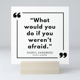 5  | Sheryl Sandberg Quotes | 190902 Mini Art Print