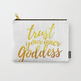 Trust Your Inner Goddess (Gold) Carry-All Pouch