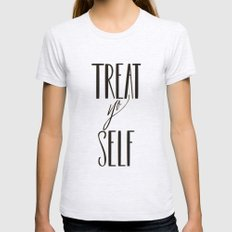 TREAT YO SELF Ash Grey Womens Fitted Tee SMALL