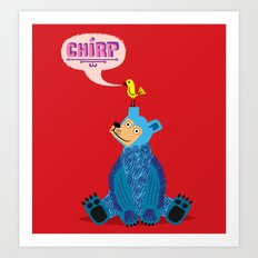 CHIRP! Art Print