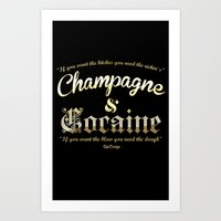 cocaine Art Prints featuring Champagne & Cocaine by RooDesign
