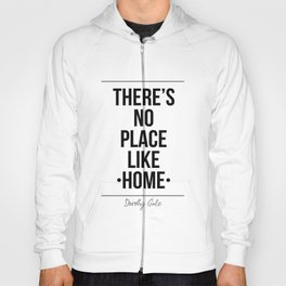There's No Place Like Home Printable Wall Hoody