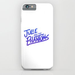 Julie and the phantoms iPhone Case