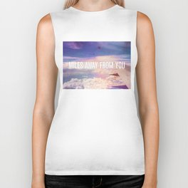 Miles Away From You Biker Tank
