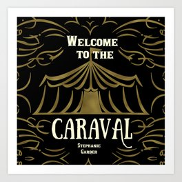Welcome to the Caraval Art Print