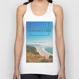 You're so ugly that your pictures hang themselves Unisex Tank Top
