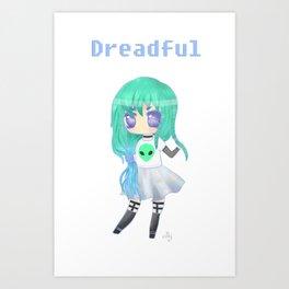Dreadful (TEXT) Art Print