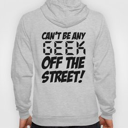 Geek off the Street Hoody