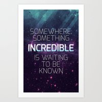 carl sagan Art Prints featuring Incredible - Carl Sagan Quote by Nicholas Redfunkovich