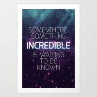 sagan Art Prints featuring Incredible - Carl Sagan Quote by Nicholas Redfunkovich