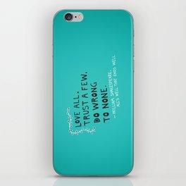 William Shakespeare Love All Quote iPhone Skin
