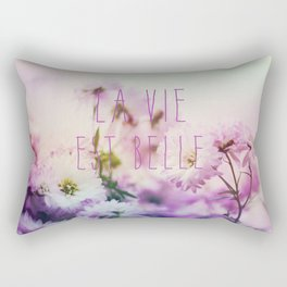 La Vie Est Belle Rectangular Pillow