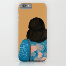 Worthy Of Love No Matter Who Does Or Does Not Notice You. Original Quote By Morgan Harper Nichols iPhone Case