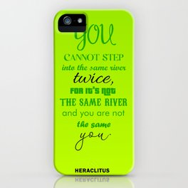 Everything is changing iPhone Case