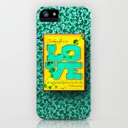 To Choose Life is to Love . . . iPhone Case