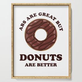 Abs Are Great But Donuts Are Better - Funny Fitspo Serving Tray