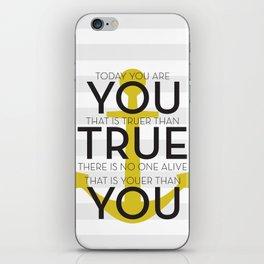 Youer Than You iPhone Skin