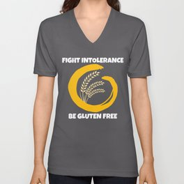 Fight Intolerance Be Gluten Free Unisex V-Neck