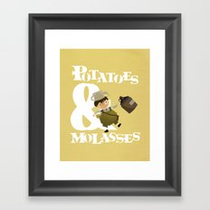 Potatoes & Molasses Framed Art Print