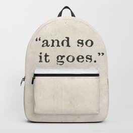 and so it goes Backpack