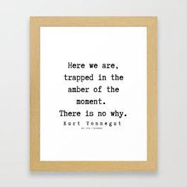 18  | Kurt Vonnegut Quotes | 191006 Framed Art Print