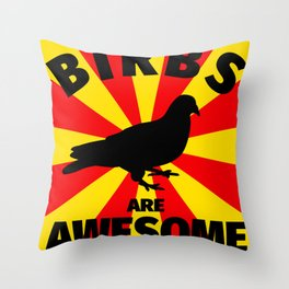 Birbs are awesome - Funny bird lover gifts Throw Pillow