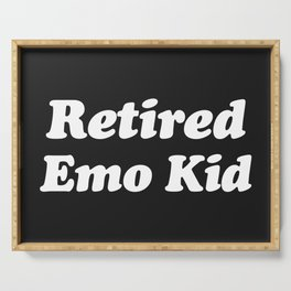 Retired Emo Kid Funny Quote Serving Tray