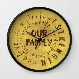 Family is a circle of strength and love Quote Typography Wall Clock