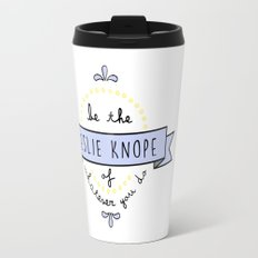 Be the Leslie Knope of Whatever You Do - Periwinkle & Yellow Travel Mug
