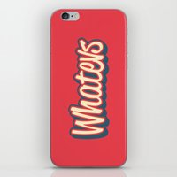 whatever iPhone & iPod Skins featuring Whatever. by Word Quirk