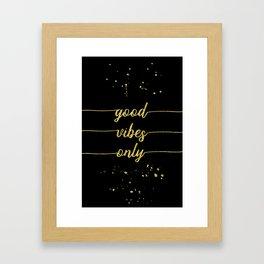 TEXT ART GOLD Good vibes only Framed Art Print
