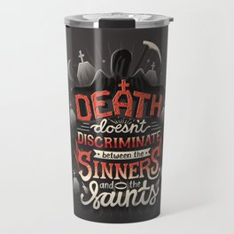 Sinners and Saints Travel Mug