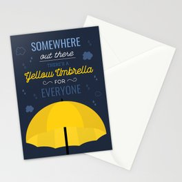 There is a yellow umbrella for everyone Stationery Cards