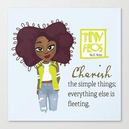 Cherish Simplicity Canvas Print