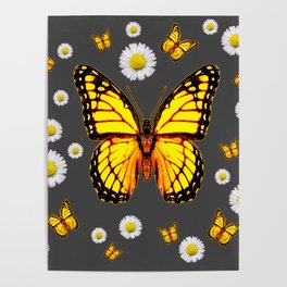 YELLOW MONARCH BUTTERFLIES WHITE DAISIES ON GREY Poster