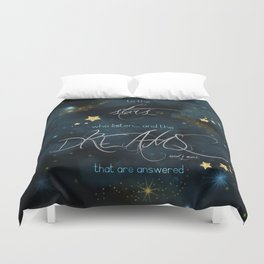 To the stars who listen... Duvet Cover